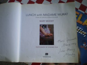 The much treasured copy of Mary Moody's book Lunch at 'Madame Murat's'