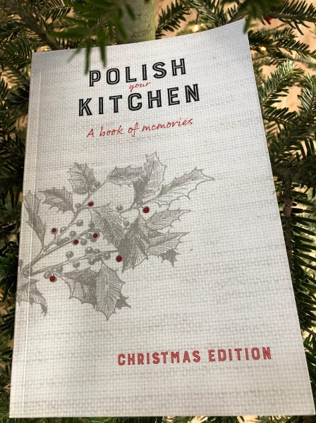 Polish Your Kitchen: A Book of Memories: Christmas Edition